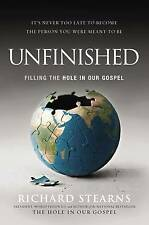 Unfinished: Filling the Hole in Our Gospel-ExLibrary