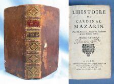 """Tome 2 de """"L'HISTOIRE du CARDINAL MAZARIN"""" d'Antoine Aubery / E.O. Thierry 1688"""