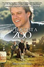 We Bought a Zoo: The Amazing True Story of a Young Family