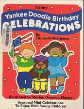 Totline  Young Children Curriculum Book ~  YANKEE DOODLE BIRTHDAY CELEBRATIONS
