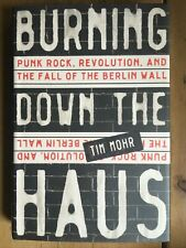 Burning Down the Haus. Punk Rock... Berlin Wall. 2017