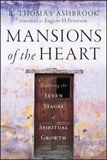 Mansions of the Heart: Exploring the Seven Stages of Spiritual Growth (Hardback