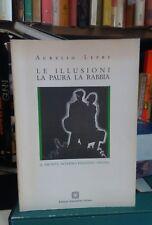 A. Lepre Le illusioni, la paura la rabbia Il fronte interno italiano 1940-1943