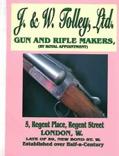 J & W Tolley, Ltd. Gun and Rifle Makers, London 1912 Catalog