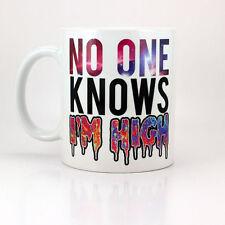 No One Knows I'M HIGH - 11 oz Ceramic Coffee Cup Mug Funny Cannabis Weed Trippy