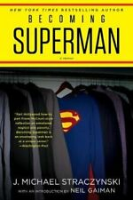 Becoming Superman My Journey From Poverty to Hollywood 9780062857866 | Brand New
