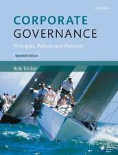 Corporate Governance: Principles, Policies and Practices, Tricker, Bob, New Book