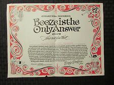 """BOOZE IS THE ONLY ANSWER Charter Member Certificate 12x9"""" Roger C Nelson VG 4.0"""