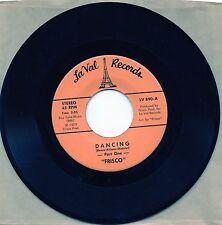 """7"""", 45RPM,Rare, Soul, R&B, Dance, Mint, FRISCO - DANCING PART 1 & 2, La Val"""