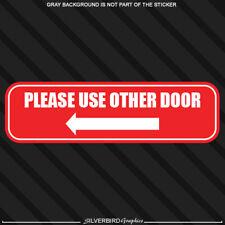 Please use other door left arrow window sticker store business entrance exit
