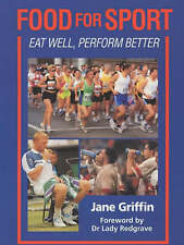 Very Good, Food for Sport: Eat Well, Perform Better, Jane Griffin, Book