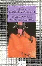 Una mala noche la tiene cualquiera (Fabula / Fables) (Spanish Edition) by Eduar