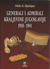 GENERALS AND ADMIRALS OF KINGDOM OF YUGOSLAVIA 1918 - 1941
