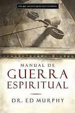 NEW Manual De Guerra Espiritual by Ed Murphy