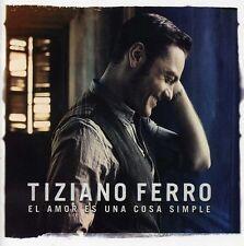 El Amor Es Una Cosa Simple - Tiziano Ferro (2012, CD NUOVO) 5099962175128