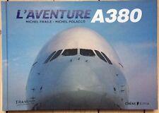 L'aventure A380, par Michel Fraile et Michel Polacco NEUF