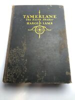 TAMERLANE THE EARTH SHAKER by Harold Lamb 1928 Hardcover Book Read
