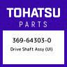 369-64303-0 Tohatsu Drive shaft assy (ul) 369643030, New Genuine OEM Part