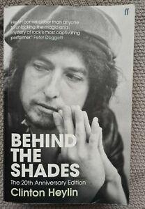 Bob Dylan Behind the shades 20th anniversary edition Clinton Heylin book 2011