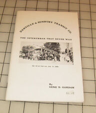 DANVILLE & SUNBURY TRANSIT CO. The Interurban That Never Was TROLLEY CAR Booklet