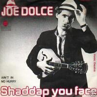 "JUKEBOX SINGLE 45 JOE DOLCE SHADDAP YOU FACE 7 "" ITALO"