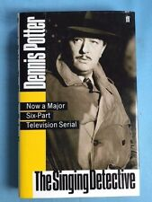 THE SINGING DETECTIVE - FIRST EDITION BY DENNIS POTTER