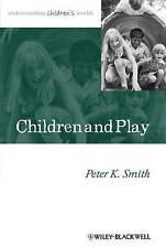 Children and Play: Understanding Children's Worlds by Peter K. Smith (Paperback…
