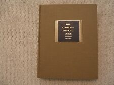 The Complete Medical Guide by Benjamin F. Miller, M.D. Copyright 1967 Hardcovers