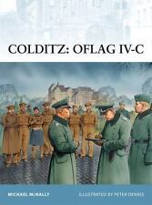 Fortress: Colditz - Oflag IV-C 97 by Michael McNally (2010, Paperback)