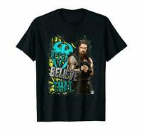 Wwe Roman Reigns Believe That T-shirt Tee size S-5XL US hot trend 2020;