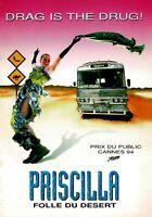 Dossier De Presse Du Film Priscilla, folle du désert De Stephan Elliott