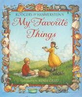My Favorite Things: By Richard Rodgers, Oscar Hammerstein II