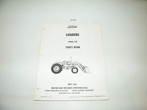 Ford Tractor Loader Series 735 Parts Catalog Book PA-9370 May 1965