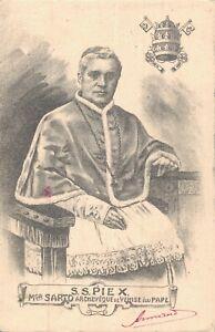 S.S. Pie X MGR Sarto Archeveque de Venise elu pape Pope Pie x B42