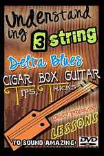 How to Play 3 string Lessons DVD Cigar Box Blues Bottleneck Guitar dobro Slide