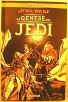 """bd cartonnée """" star wars légendes """" la genèse des jedi T1 201 5"""