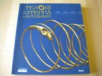 I tesori della steppa di Astrakhan. Mostra a Palazzo VeneziaElecta 2005 Nuovo