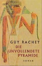 Die unvollendete Pyramide - Guy Rachet