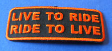 LIVE TO RIDE, RIDE TO LIVE (ORANGE) BIKER IRON ON PATCH