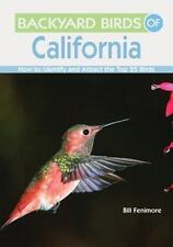 Backyard Birds Of California: How To Identify And Attract The Top 25 Birds: B...
