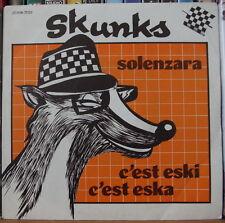SKUNKS C'EST ESKI C'EST ESKA FRENCH SP SKA EMI RECORDS 1980