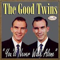 THE GOOD TWINS CD Vintage Gospel Spiritual / You'll Never Walk Alone , Good News