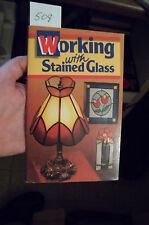 Working with Stained Glass by Marianne Warner.  Softcover book