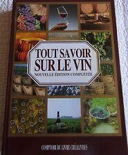 livre Tout savoir sur le vin plus de 4000 crus comptoir du livre 1991