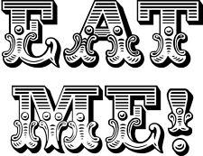 Wedding Rubber Stamp - EAT ME Vintage font