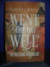 Went The Day Well? - Witnessing Waterloo