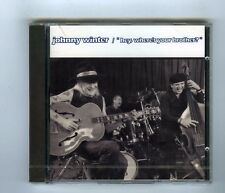 JOHNNY WINTER CD (NEW)  HEY WHERE'S YOUR BROTHER