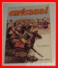 CARICAAA Dino Battaglia FABBRI 1979 Avventura e Storia