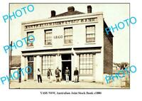 OLD 6x4 PHOTO OF YASS NSW AUSTRALIAN JOINT STOCK BANK c1880