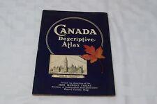 Vtg Canada Descriptive Atlas, Hon Robert Forke, 1927